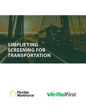 Simplifying Screening for Transportation White Paper