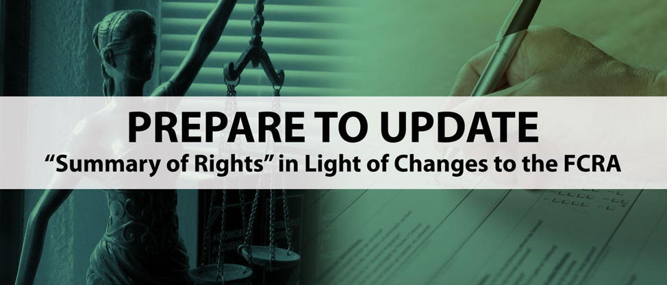 Prepare to update the FCRA
