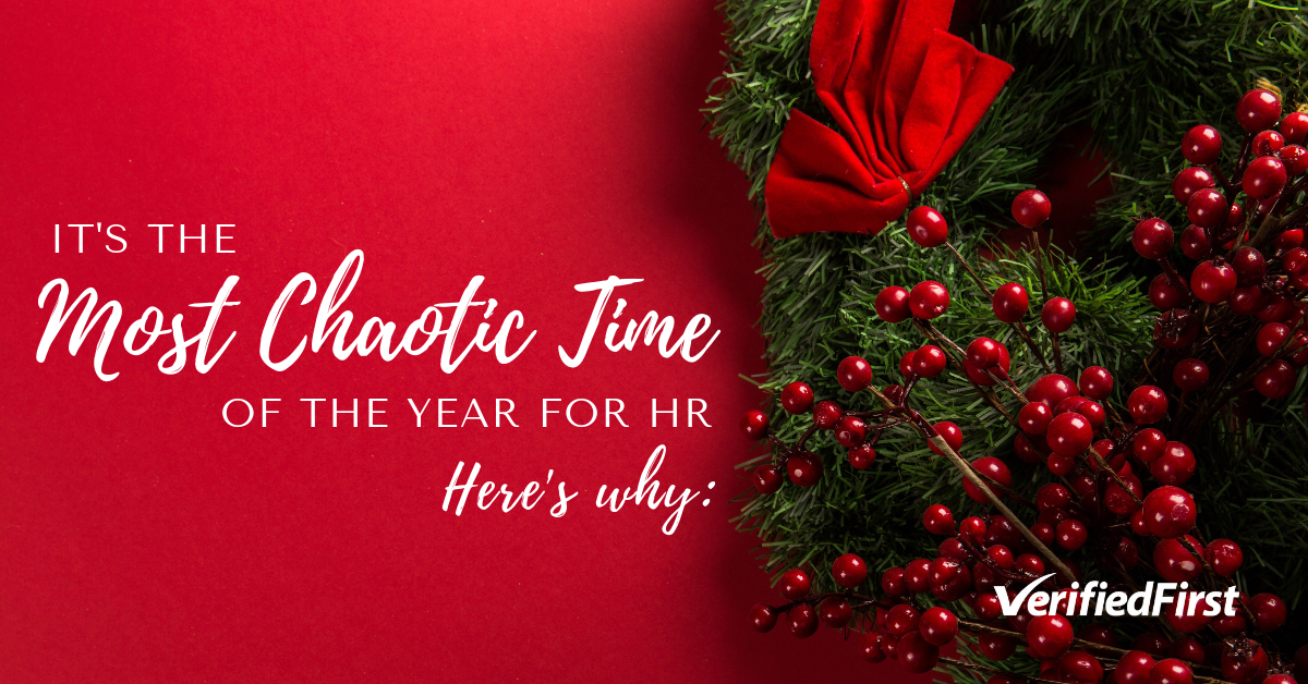 It's the most chaotic time of the year for human resources