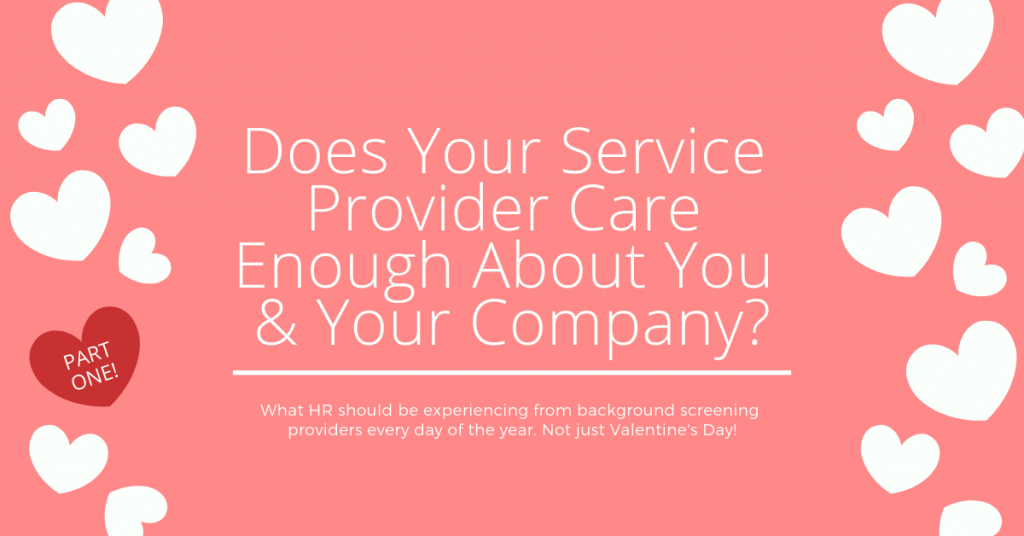 Does Your Service Provider Care Enough About You and Your Company - Verified First