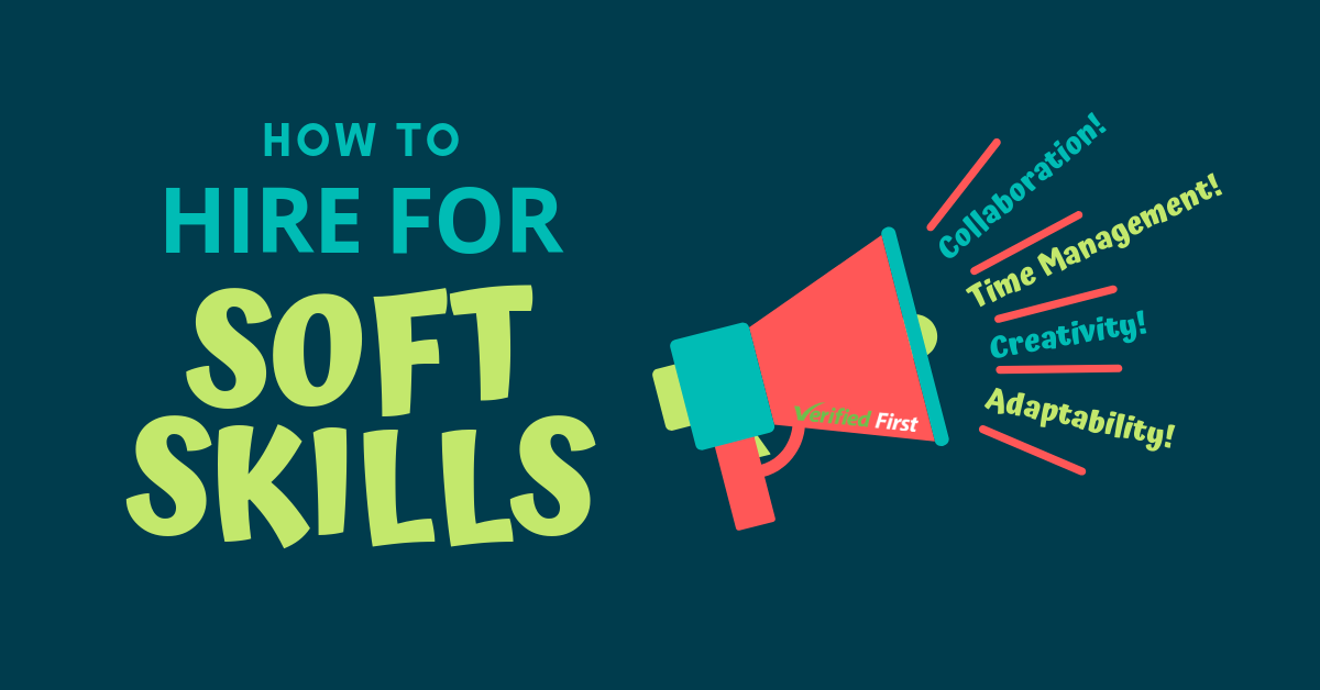 How to Hire for Soft Skills