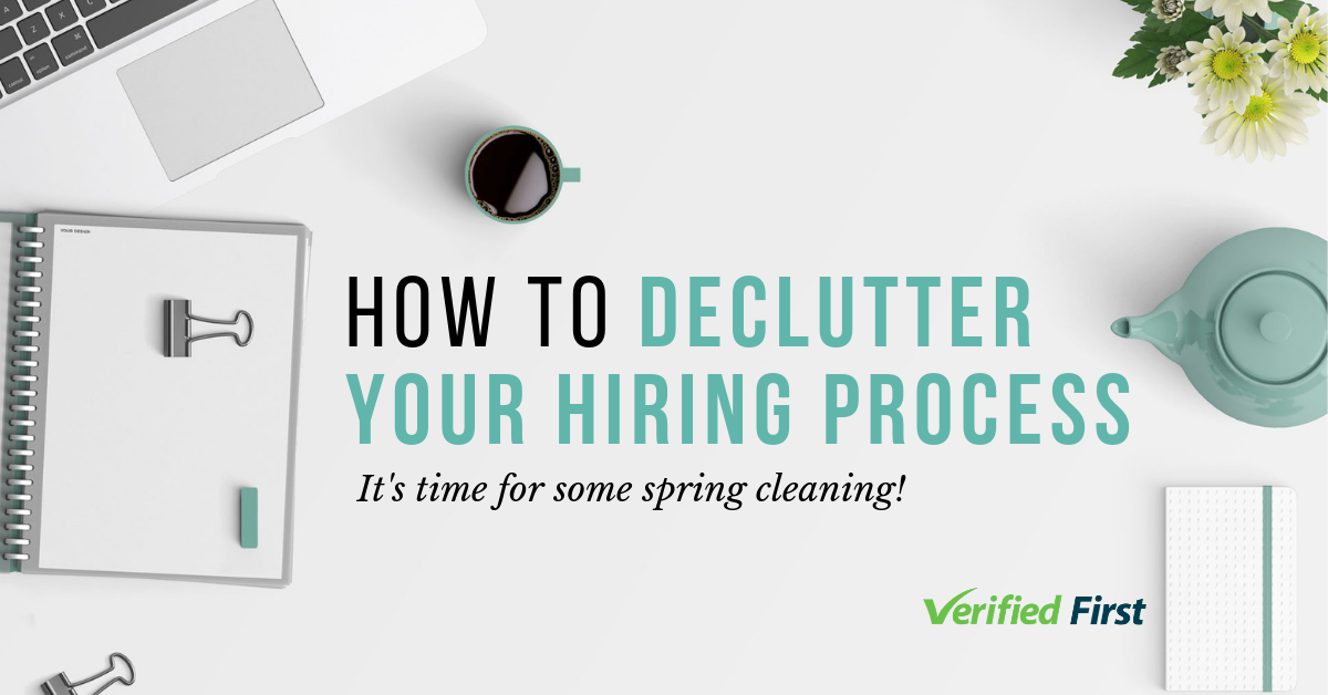 How to Declutter Your Hiring Process
