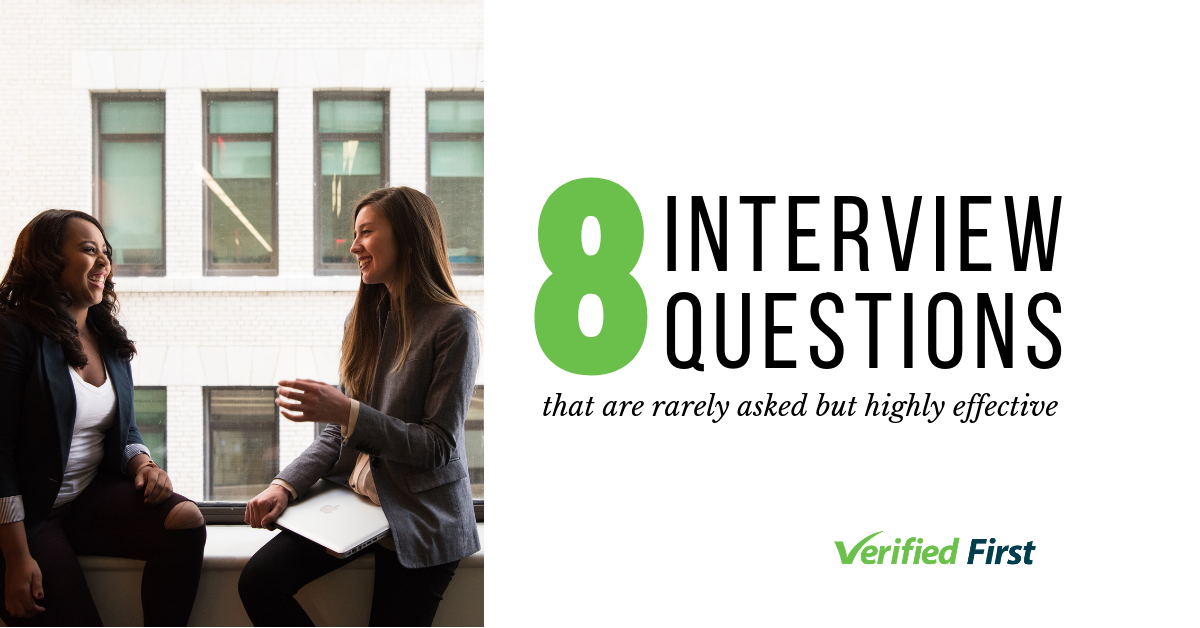 8 Rarely Asked and Highly Effective Interview Questions