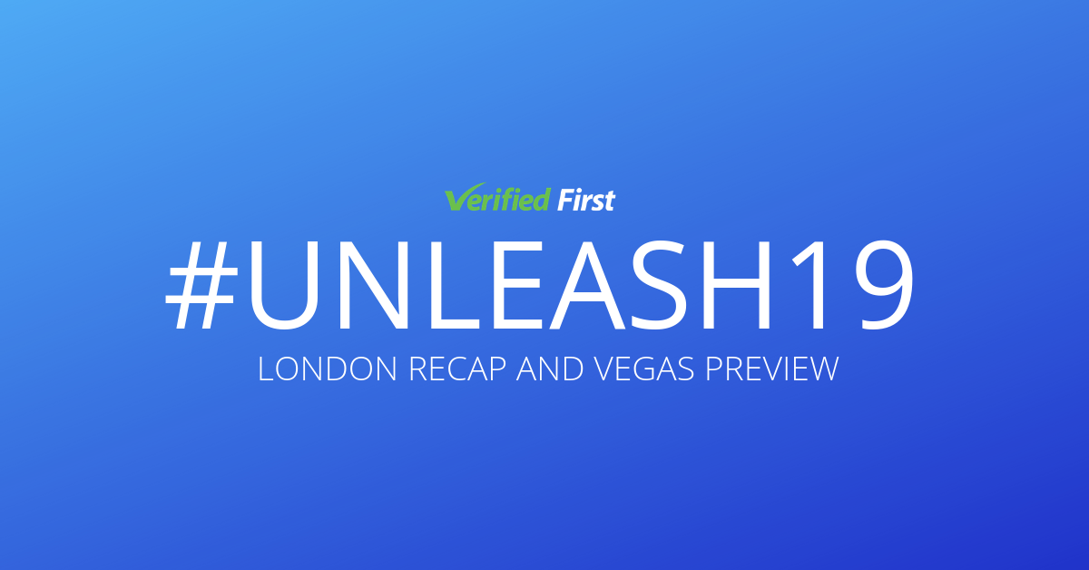 #UNLEASH19: London Recap and Vegas Preview