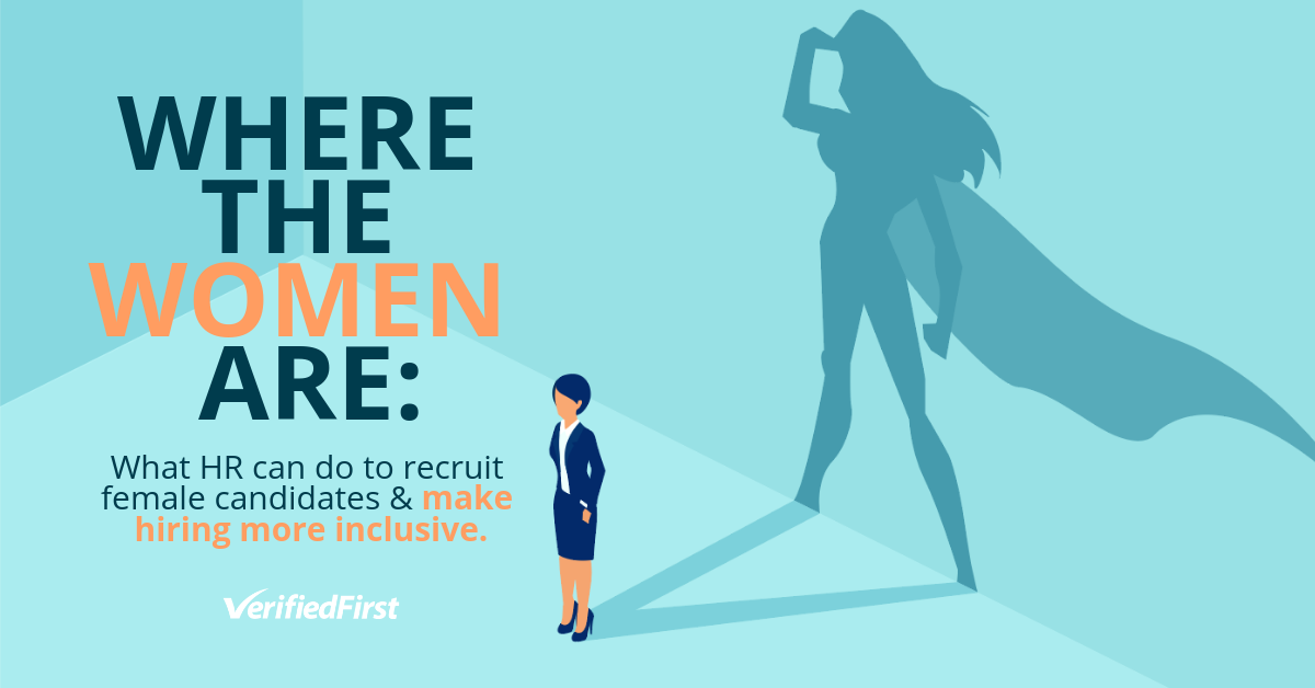 Where the Women Are: What HR Should & Shouldn't Do to Recruit Female Candidates