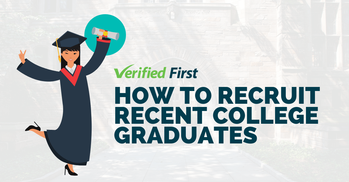 HR's Guide to Recruiting Recent College Graduates in 2019