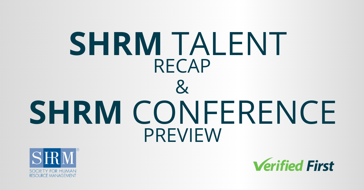 SHRM Talent Recap and SHRM Conference Preview
