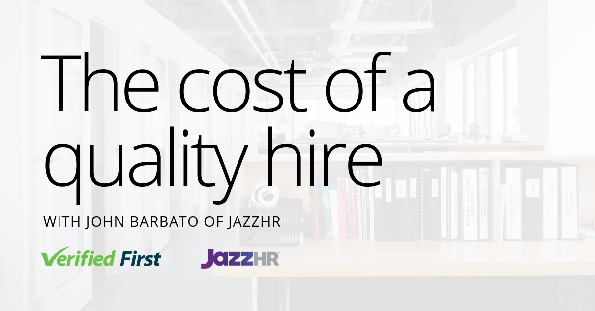The Cost of a Quality Hire