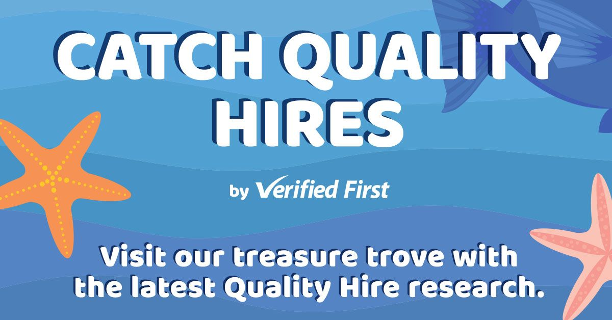 Verified First Catch Quality Hires - Quality of Hire Research Hub