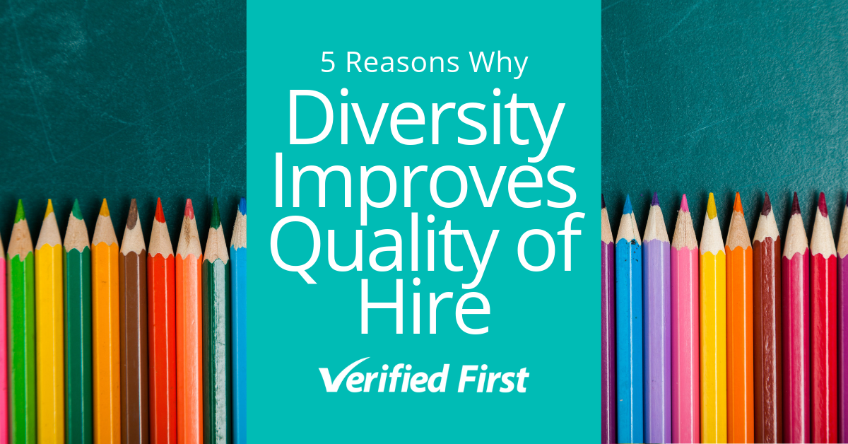 Why Diversity Improves Quality of Hire