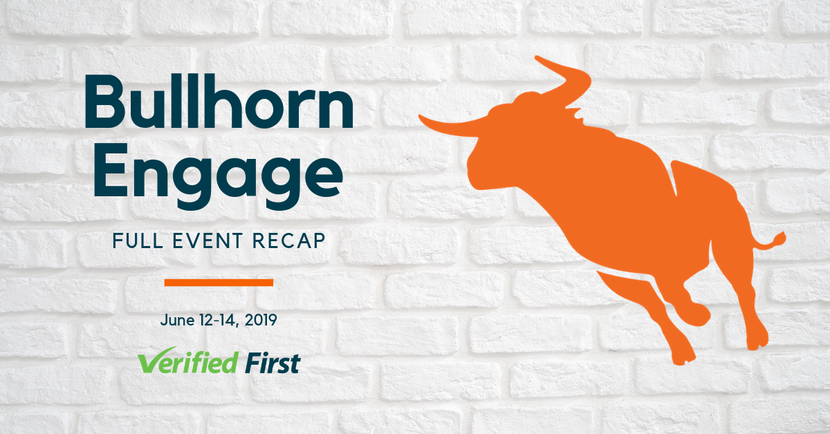 Bullhorn Engage Verified First Recap