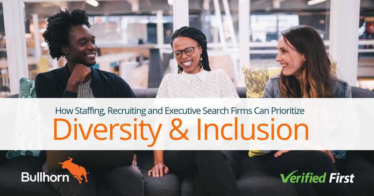 How Can Staffing, Recruiting and Executive Search Firms Prioritize Diversity and Inclusion?