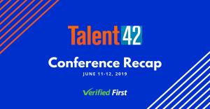 Talent 42 Conference Recap