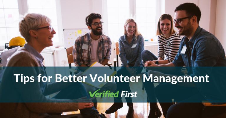 Tips for Better Volunteer Management