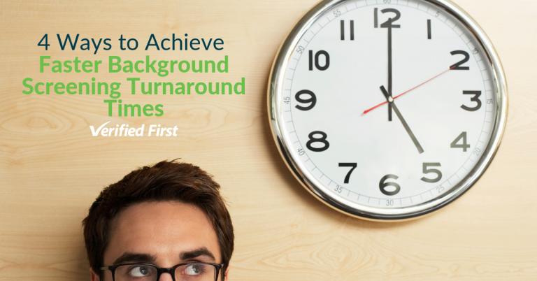 4 Ways to Achieve Faster BGS Turnaround Times