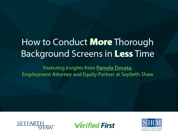 E-Book: How to Conduct More Thorough Background Screens in Less Time by Verified First and Pamela Devata