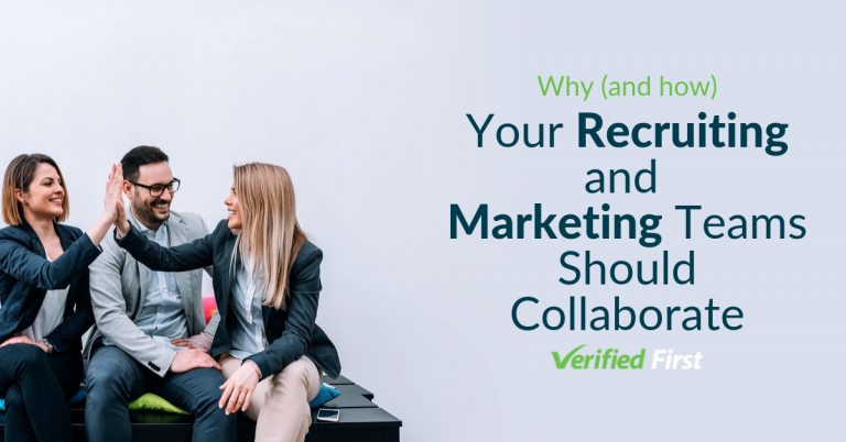 Why (and how) Your Recruiting & Marketing Teams Should Collaborate