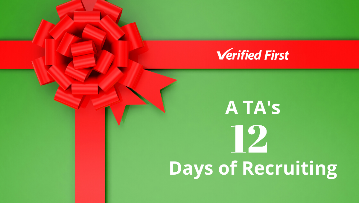 A TA's 12 Days of Recruiting